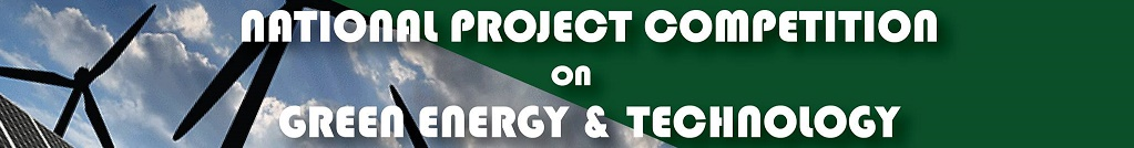 Project Competition on Green Energy & Technology